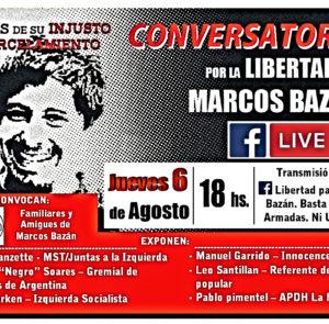 «Libertad Para Marcos Bazán. Basta de Causas Armadas. Ni una Menos»