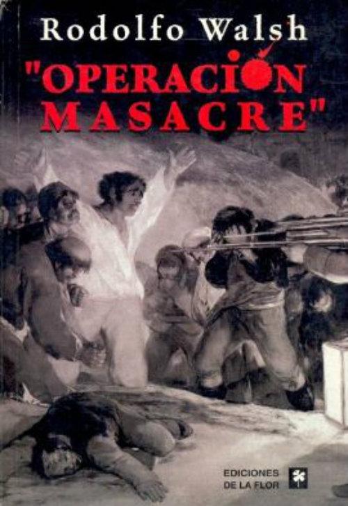 Operación Masacre, perpetrada el 9 de junio de 1956