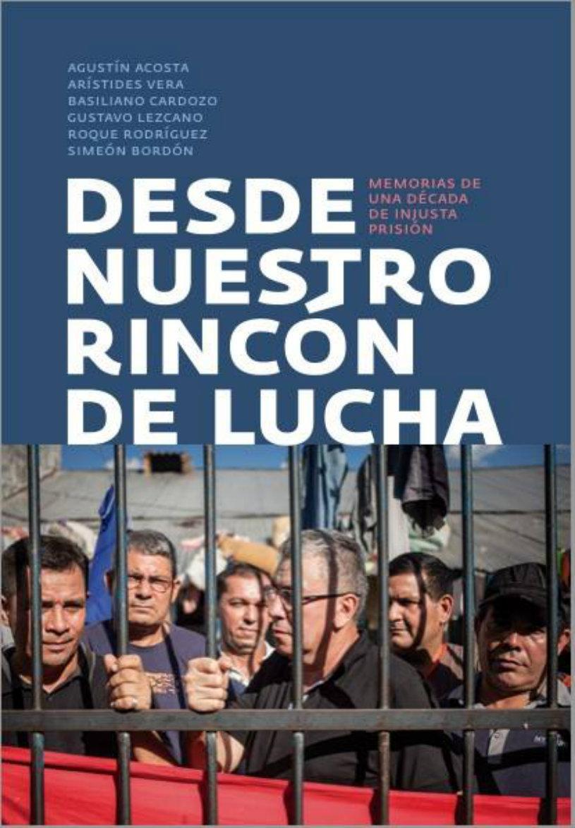 Acto/Presentación por el libro de los 6 compañeros presos políticos en Paraguay- Martes 25 de abril - 18:30 horas- Rincón 1044- Caba -