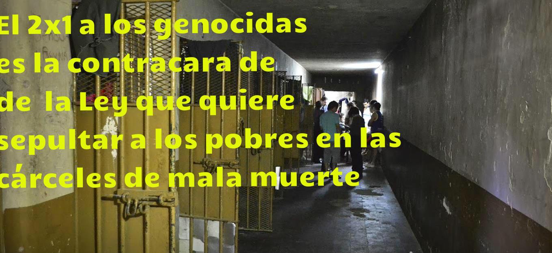 Si los presos sociales de hoy son los nietos  cuyos abuelos y padres fueron excluidos  y devastados por los genocidas y el neoliberalismo, ¿por qué son tan pocos los que marchan por sus derechos?