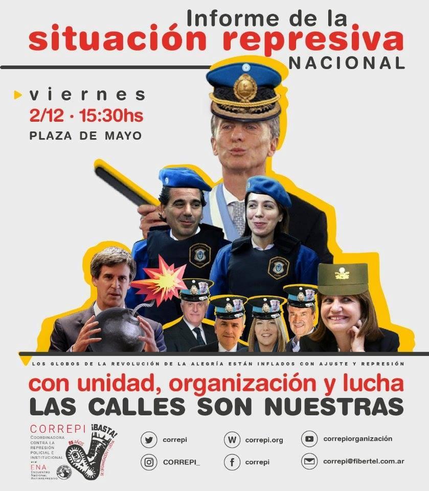 Correpi: Informe de la Situación Represiva Nacional 2016 - Hoy, 15:30 Plaza de Mayo