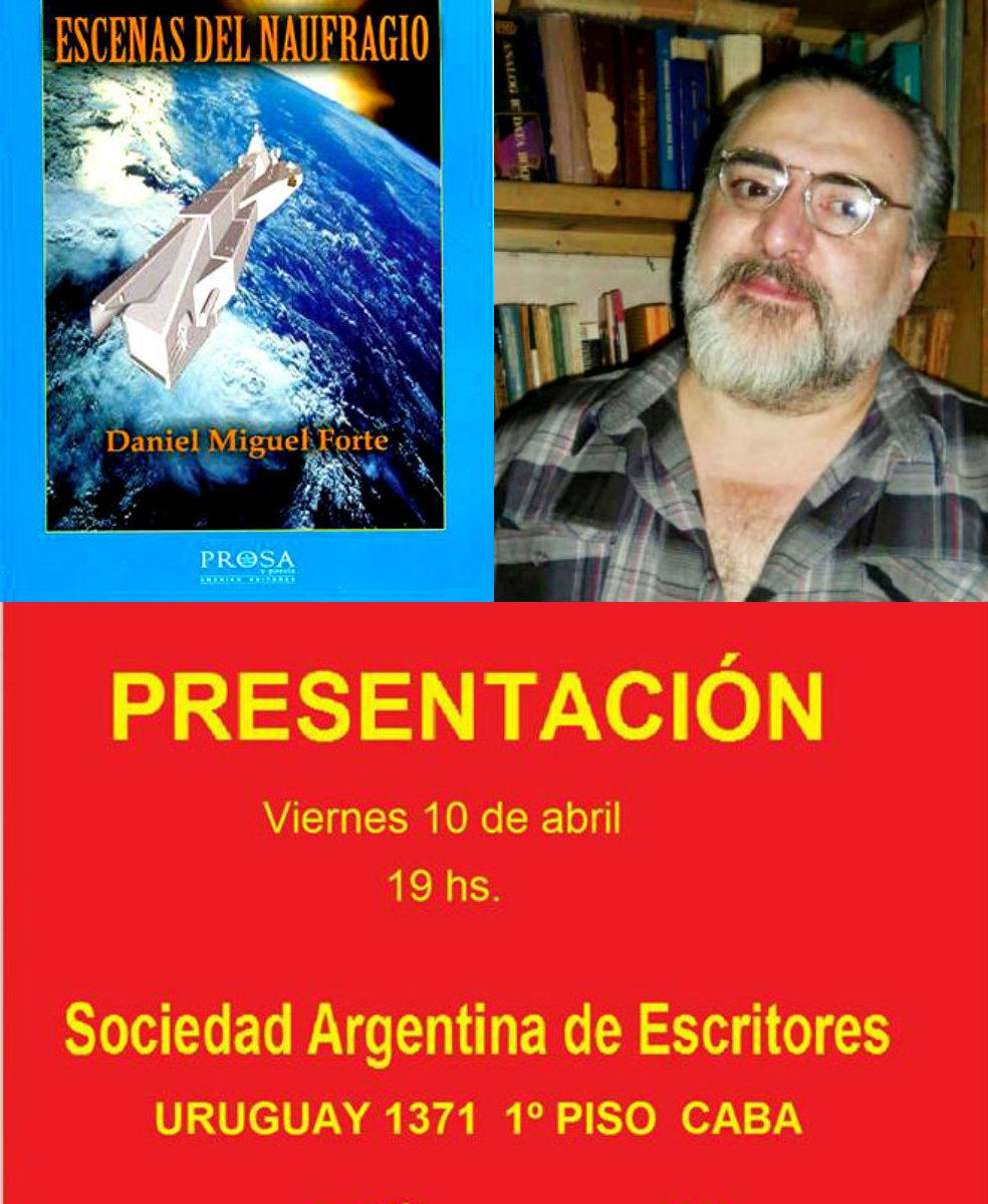 """""""Escenas del naufragio"""", en la Sociedad Argentina de Escritores"""