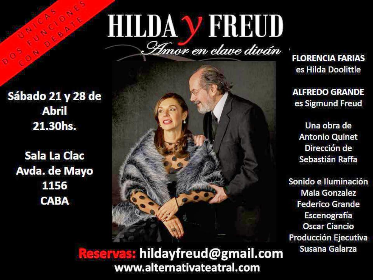 Hilda y Freud: Amor en clave de diván- Sábados 21 y 28 de abril -Dos únicas funciones, con debate- Sala La Clac- Av. de Mayo 1158, Caba.