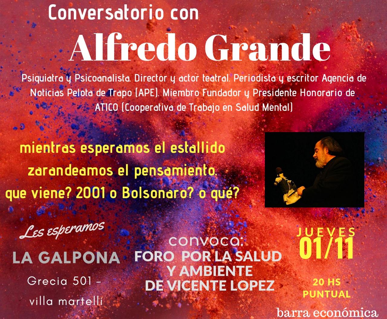 Charla/debate con Alfredo Grande en La Galpona