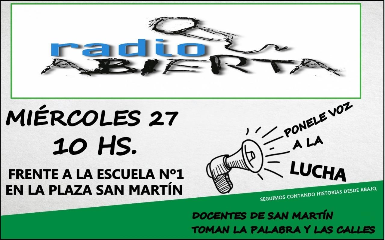 Radio abierta de docentes por la escuela pública en San Martín