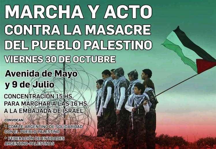 Marcha a la embajada de Isreal en repudio a la masacre del pueblo palestino