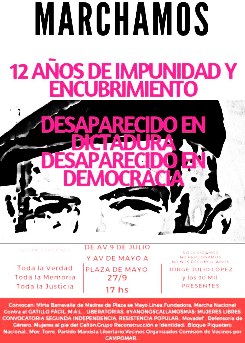 Marchamos por Julio López, desaparecido en dictadura y desaparecido en democracia: 27/9 - 17 horas: Avenida de Mayo y 9 de Julio -Caba