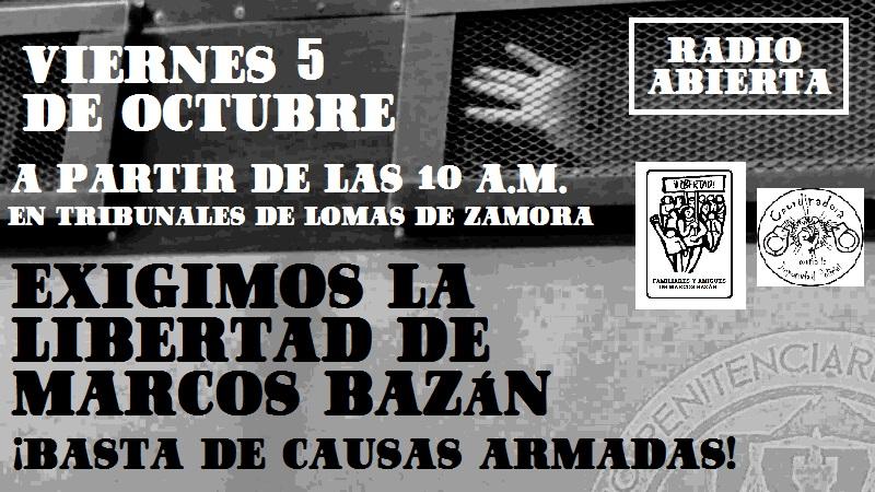 ¡Exigimos la libertad de Marcos Bazán!