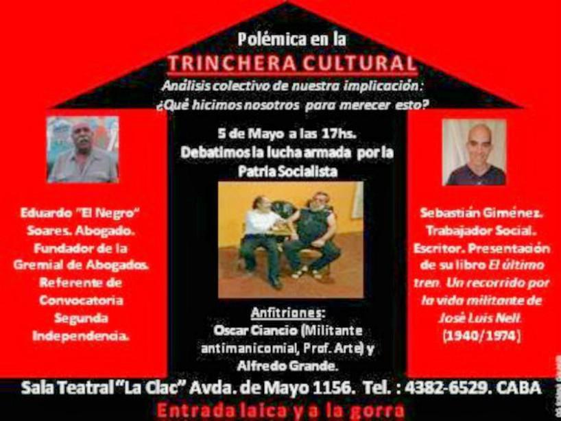Debate sobre la lucha armada y la Patria socialista en Trinchera Cultural - 5/5 - 17 horas- Sala La Clac - Avenida de Mayo 1158, Caba