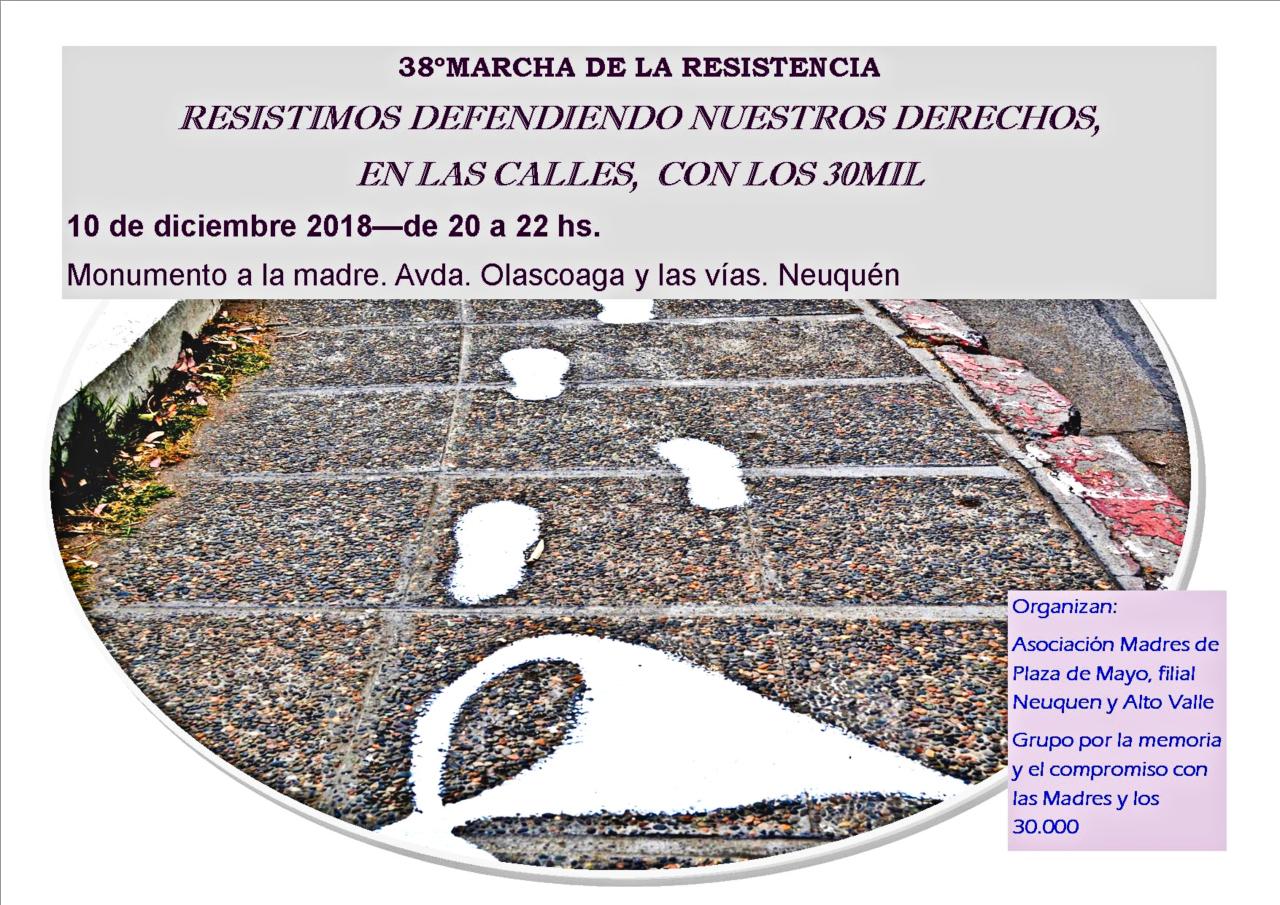 Madres de Plaza de Mayo Filial Neuquén y Alto Valle 38º Marcha de la Resistencia