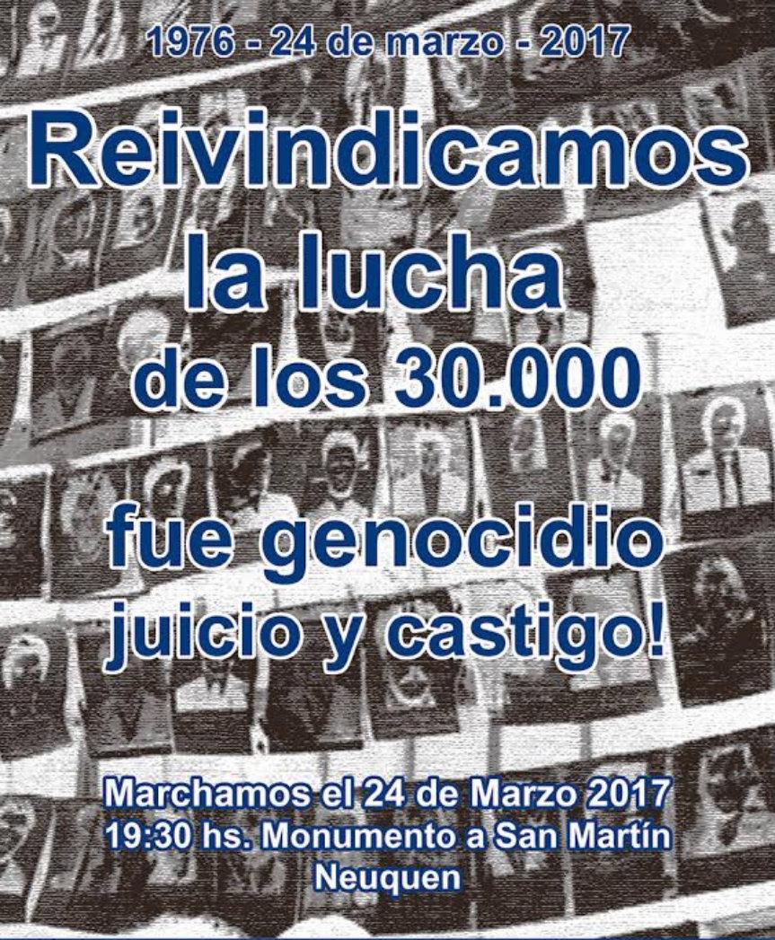 Neuquén Marcha el 24 de Marzo - 19:30 horas - Monumento a San Martín