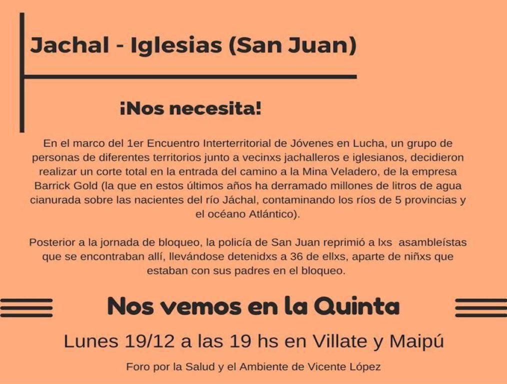 Concentración en la Quinta Presidencial por la represión y los detenidos en Jáchal en el bloqueo a la Barrick - Lunes 19/12 a las 19 horas Villate y Maipú , Olivos -