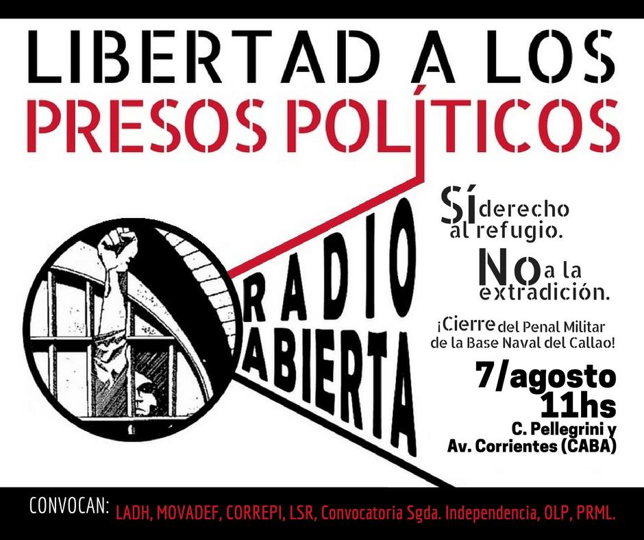 Radio abierta: Por la libertad de los presos políticos. No a la extradicción, sí al refugio en la Argentina. 7/8 - 11 horas en el Obelisco