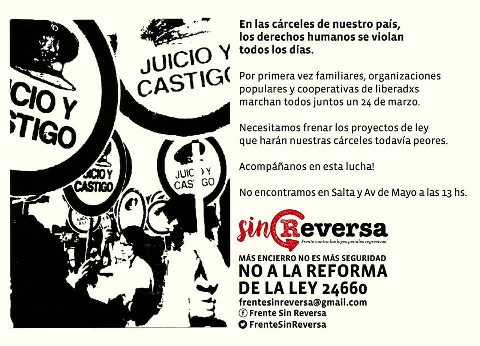 El Frente Sin Reversa, contra las leyes penales regresivas, marchará el 24 de Marzo - Puntos de encuentro: 12 hs. Salta y Moreno -13 horas Salta y Av. de Mayo