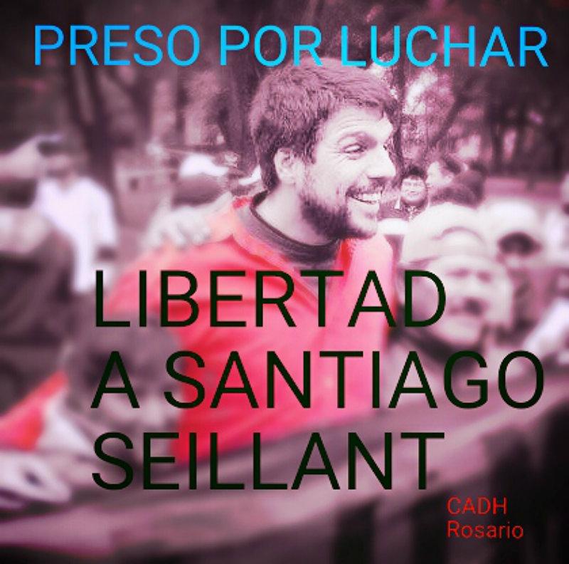 31/8 Jornada Nacional de Lucha por la libertad de Santiago Seillant