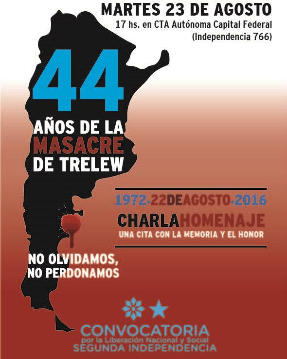 A 44 años de la Masacre de Trelew acto de Convocatoria Segunda Independencia